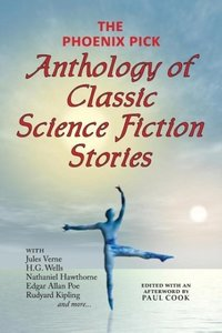 The Phoenix Pick Anthology of Classic Science Fiction Stories (V
