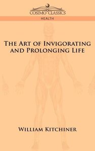 The Art of Invigorating and Prolonging Life