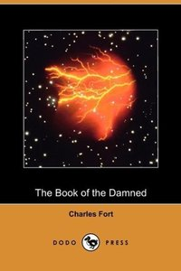 The Book of the Damned (Dodo Press)