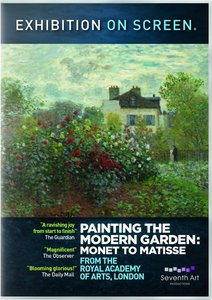 Painting the Modern Garden: Monet to Matisse