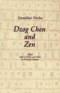 Dzog Chen and Zen