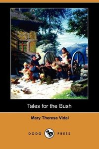 Tales for the Bush (Dodo Press)