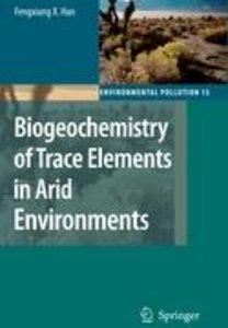 Biogeochemistry of Trace Elements in Arid Environments