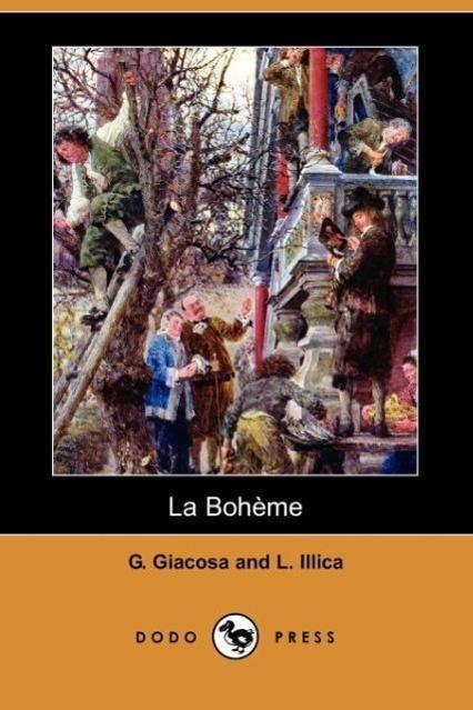 La Boheme (Dodo Press) - zum Schließen ins Bild klicken
