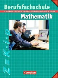 Berufsfachschule Mathematik - Neubearbeitung