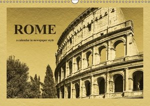 Rome-a calendar in newspaper style / UK-Version (Wall Calendar 2