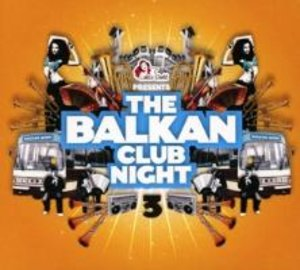 The Balkan Club Night # 3