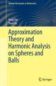 Approximation Theory and Harmonic Analysis on Spheres and Balls