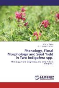 Phenology, Floral Morphology and Seed Yield in Two Indigofera sp