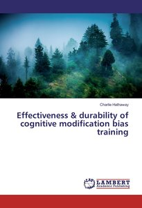 Effectiveness & durability of cognitive modification bias traini