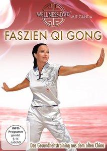 Faszien Qi Gong-Das Gesundheitstraining