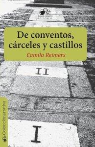 de Conventos, Carceles y Castillos