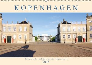 Kopenhagen. Dänemarks schöne bunte Metropole (Wandkalender 2017