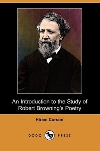 An Introduction to the Study of Robert Browning's Poetry (Dodo P