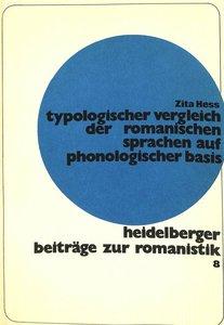 Typologischer Vergleich der romanischen Sprachen auf phonologisc