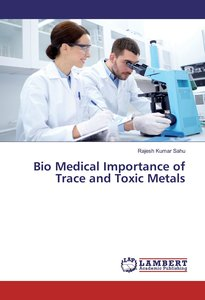 Bio Medical Importance of Trace and Toxic Metals