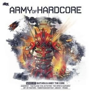Army Of Hardcore Mixed By Quitara And Andy The Cor