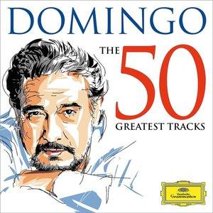 Domingo-The 50 Greatest Tracks