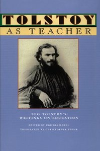 Tolstoy as Teacher