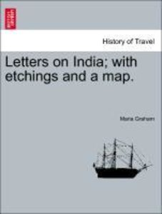 Letters on India; with etchings and a map.