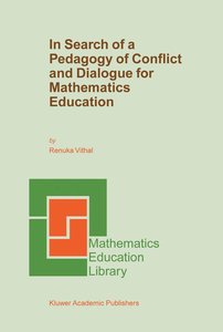In Search of a Pedagogy of Conflict and Dialogue for Mathematics