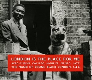 London Is The Place For Me Vol.5 & 6-Afro-Cubism,