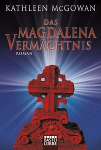 Das Magdalena-Vermächtnis