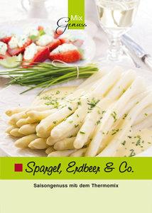 Spargel, Erdbeer & Co.