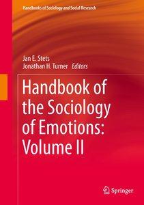 Handbook of the Sociology of Emotions: Volume II