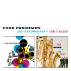 Four Freshmen, T: And 5 Trombones+And 5 Saxes