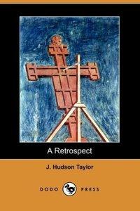 A Retrospect (Dodo Press)