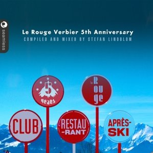 Le Rouge Verbier 5th Anniversary