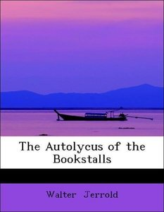 The Autolycus of the Bookstalls