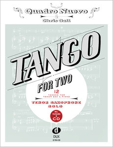 Tango for Two. 12 Tangos for Tenor Saxophone & Piano