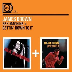 2 For 1: Sex Machine/Gettin' Down To It