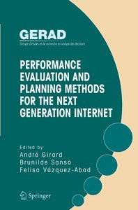 Performance Evaluation and Planning Methods for the Next Generat