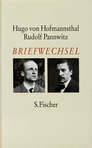 Briefwechsel Hofmannsthal / Pannwitz 1907 - 1926