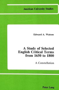 A Study of Selected English Critical Terms from 1650 to 1800