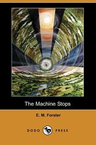 The Machine Stops (Dodo Press)