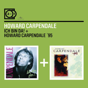2 For 1: Ich Bin Da/Howard Carpendale '95