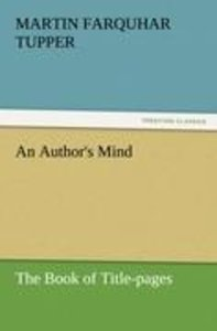 An Author's Mind : The Book of Title-pages