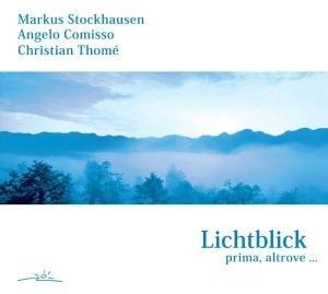 Lichtblick-Prima,Altrove...