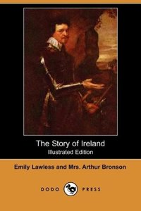The Story of Ireland (Illustrated Edition) (Dodo Press)