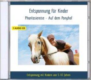 Entspannung für Kinder Phantasiereise - Auf dem Ponyhof