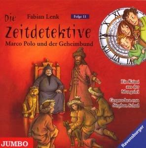 Die Zeitdetektive 11. Marco Polo und der Geheimbund