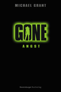 Gone 05. Angst