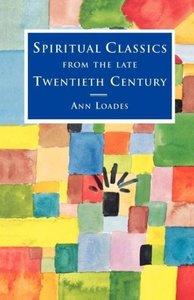 Spiritual Classics from the Late Twentieth Century