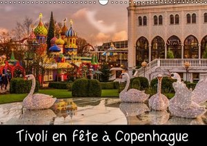 Tivoli en fête a Copenhague (Calendrier mural 2015 DIN A3 horizo