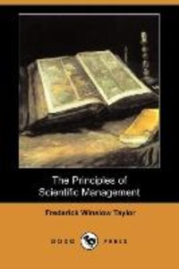 The Principles of Scientific Management (Dodo Press)