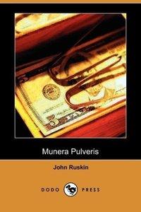 Munera Pulveris (Dodo Press)